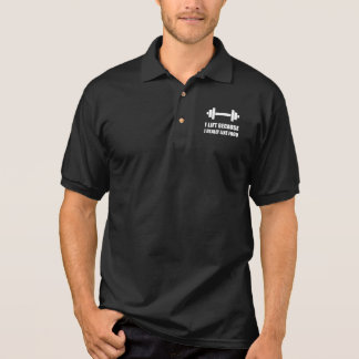 Lift Because Like Food Funny Quote Polo Shirt