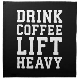 Lift Heavy, Drink Coffee - Funny Gym Motivational Napkin