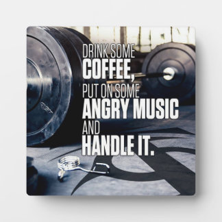 Lift Heavy Inspiration - Coffee and Angry Music Plaque