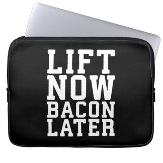 Lift Now, Bacon Later - Funny Workout Laptop Sleeve