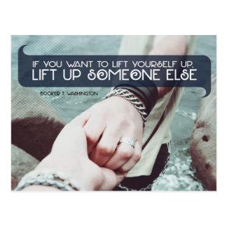 Lift Up Someone Else Postcard