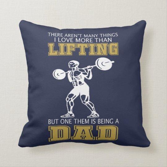Lifting Dad Cushion