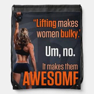 Lifting Makes Women Awesome - Gym Inspirational Drawstring Bag
