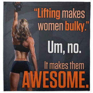 Lifting Makes Women Awesome - Gym Inspirational Napkin