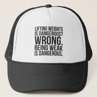 Lifting Weights Is Dangerous vs Being Weak - Gym Trucker Hat