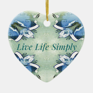 Light Airy 'Live Life Simply Lifestyle Ceramic Ornament