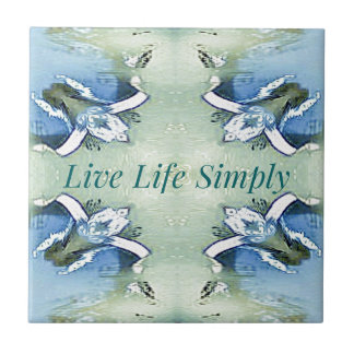 Light Airy 'Live Life Simply Lifestyle Ceramic Tile