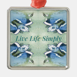 Light Airy 'Live Life Simply Lifestyle Metal Ornament