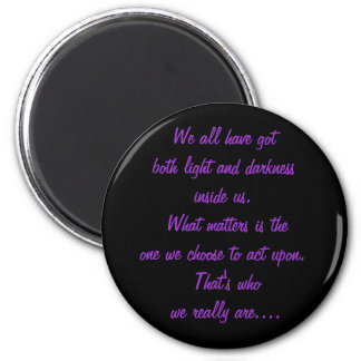 light and darkness 6 cm round magnet