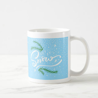 Light Blue and Greenery Let it Snow Christmas Mug