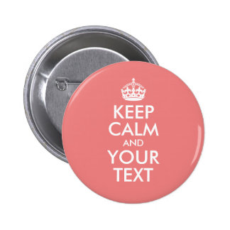 Light Coral Keep Calm and Your Text 6 Cm Round Badge