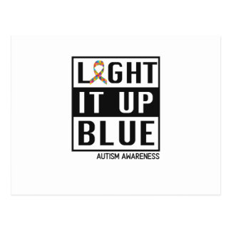 Light It Up Blue For Autism Awareness Postcard