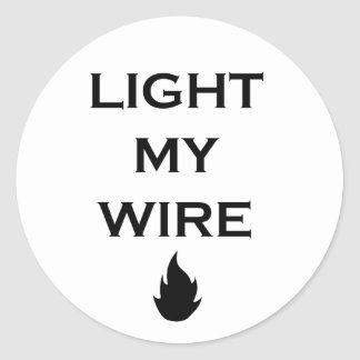 Light My Wire Funny Nerdy Stickers