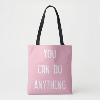 Light Pink 'You Can Do Anything' Tote