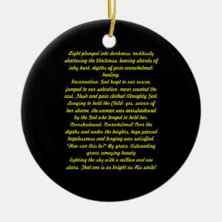Light plunged into darkness, Poem Round Ceramic Decoration