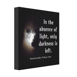 Light vs Dark quote canvas Gallery Wrapped Canvas