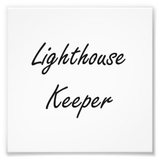 Lighthouse Keeper Artistic Job Design Photograph