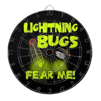 Lightning Bugs fear me Dartboards