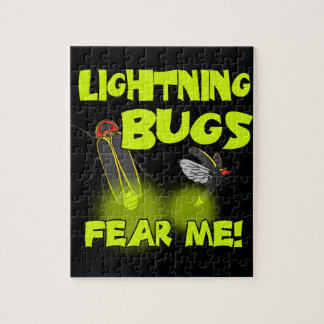 Lightning Bugs fear me Jigsaw Puzzle