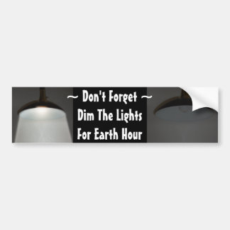 Lights On / Off - Dim the Lights for Earth Hour Car Bumper Sticker