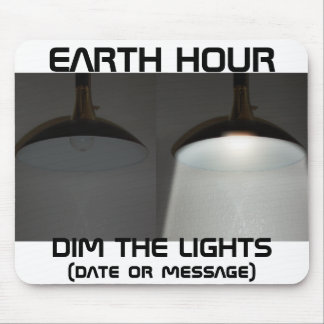 Lights On / Off - Dim the Lights for Earth Hour Mouse Pad
