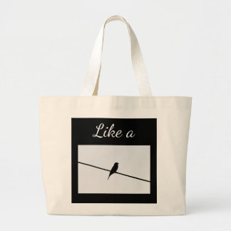 Like a Bird on a Wire Large Tote Bag