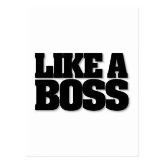 LIKE A BOSS, a design for the boss! Postcard