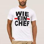 LIKE A BOSS: GERMAN. wie ein Chef T-Shirt