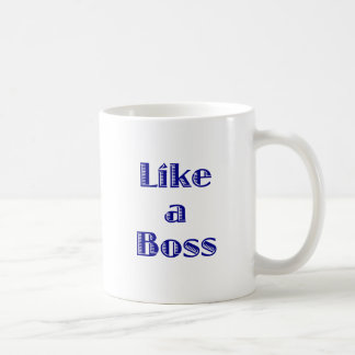 Like a Boss Basic White Mug