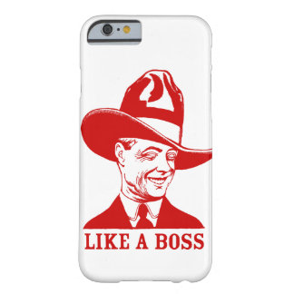 """LIKE A BOSS"" Phone Case Barely There iPhone 6 Case"