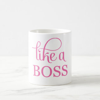 Like a Boss Pink Coffee Mug