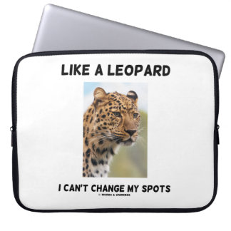 Like A Leopard I Can't Change My Spots Psyche Laptop Sleeves