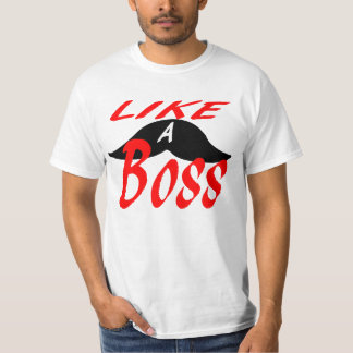 Like a mustache boss. T-Shirt