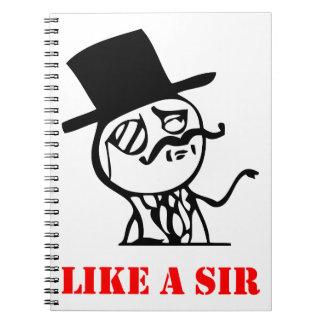 Like a sir - meme note books