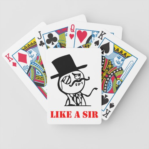 Like a sir - meme playing cards