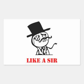 Like a sir - meme rectangular sticker