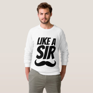 LIKE A SIR, Men's Mustache Funny T-shirts