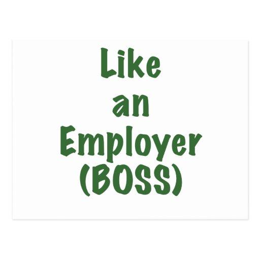 Like an Employer Boss Post Card