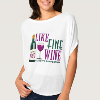 LIKE Fine WINE aged to PERFECTION Vintage 1965 T-Shirt
