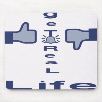 Like-get real life/ mousepads