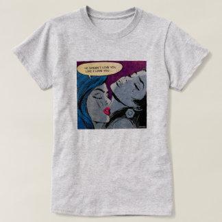 Like I Love You T-Shirt