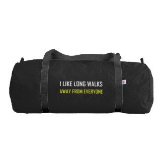 Like Long Walks Away From Everyone Gym Bag