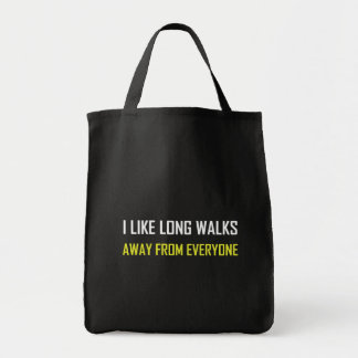 Like Long Walks Away From Everyone Tote Bag