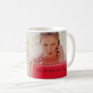 Like Mother like Daughter office Mugs