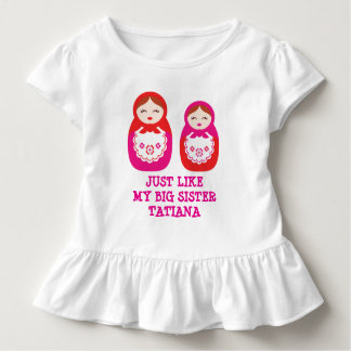 Like my big sister nested dolls custom name shirt