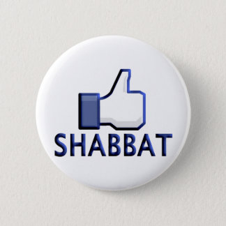 Like Shabbat 6 Cm Round Badge