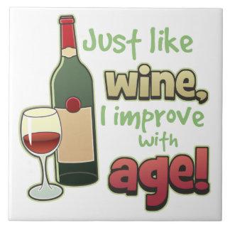 Like Wine Improve With Age Decorative Tile