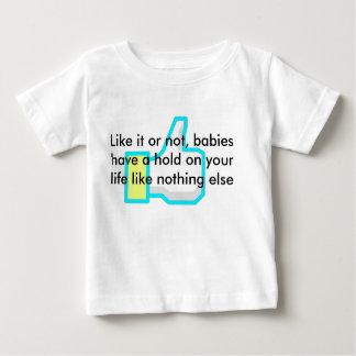Like your babies shirt