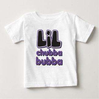 LIL Chubba Bubba Baby T-Shirt