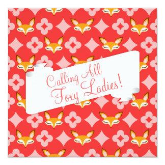 "Lil Foxie - ""Calling All Foxy Ladies"" Custom 13 Cm X 13 Cm Square Invitation Card"